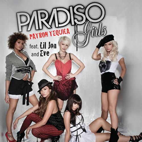 Play & Download Patron Tequila by Paradiso Girls | Napster