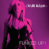 Play & Download Funked Up! by Candy Dulfer | Napster