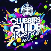 Ministry of Sound: Clubbers Guide America Vol. 2 by Various Artists