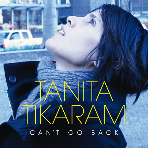 Can't Go Back by Tanita Tikaram