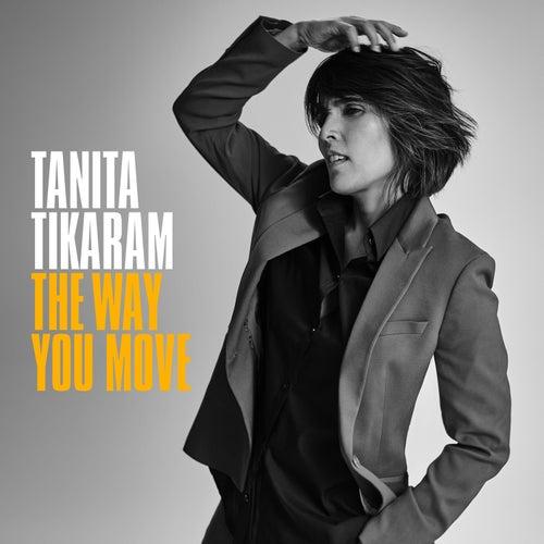 The Way You Move by Tanita Tikaram