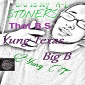That BS (feat. Big B) by Yung Texas