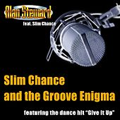 Slim Chance and the Groove Enigma by Alan Steward