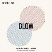 Blow by Discoflow