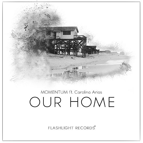 Our Home (feat. Carolina Arias) by Momentum
