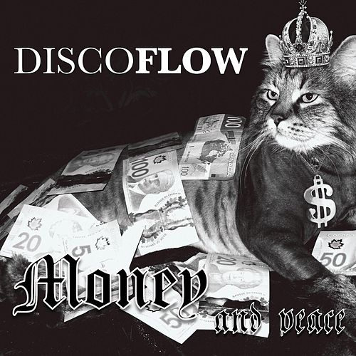 Money and Peace by Discoflow