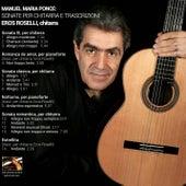 Manuel Maria Ponce: Sonate e Trascr per chitarra by Manuel Maria Ponce