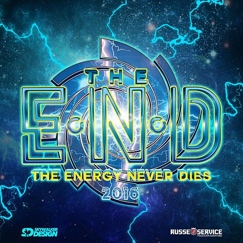 The END 2016 (The Energy Never Dies) by James Wilson