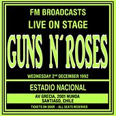 Live On Stage FM Broadcasts - Estadio Nacional 2nd December 1992 de Guns N' Roses