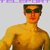 Teleport by TELEPORT