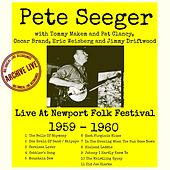 Live At The Newport Folk Festival 1959 -1960 by Pete Seeger