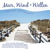 Meer, Wind & Wellen - Wellness and Relaxation by Nature