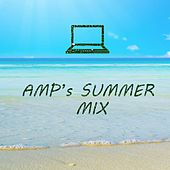 AMP's Summer Mix by amp
