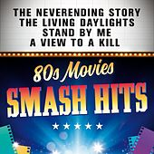 Smash Hits 80s Movies von Various Artists