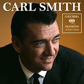 Columbia Sessions (1950-1959) by Carl Smith