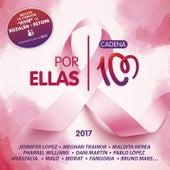 Por Ellas 2017 (Cadena 100) de Various Artists
