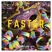 Faster by Dan