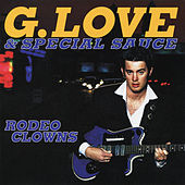 Rodeo Clowns EP de G. Love & Special Sauce