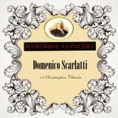 Baroque Concert, Domenico Scarlatti, 14 Sonatas para Clavecín by Gustav Leonhardt