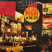 Hot Night in the City by Various Artists