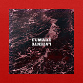 Fumare by Latente