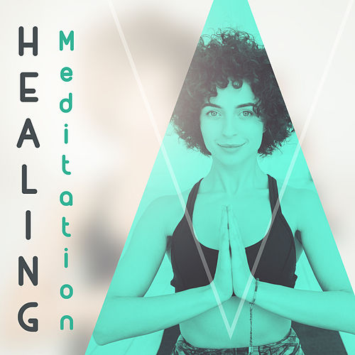 Healing Meditation – Nature Music for Yoga, Meditation, Ambient Relax, Meditation at Spa, Massage, Zen by Ambient Music Therapy