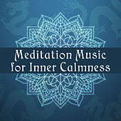 Meditation Music for Inner Calmness – Calming Sounds for Relaxation, Stress Relief with New Age Sounds, Mind Control, Meditation Melodies by Chinese Relaxation and Meditation
