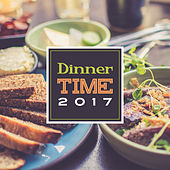 Dinner Time 2017 – Music for Dinner, Instrumental Jazz, Lounge, Restaurant Background by Restaurant Music