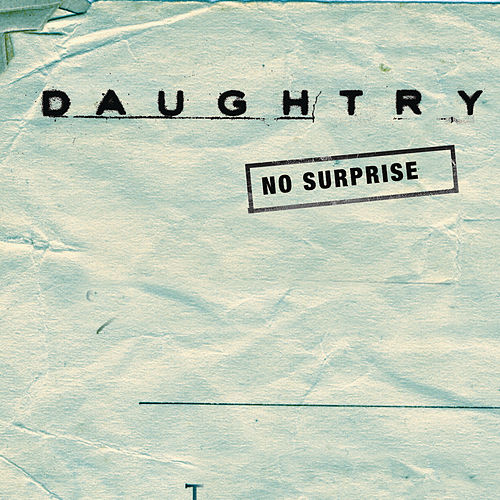 No Surprise by Daughtry