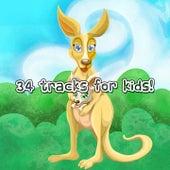 34 Tracks For Kids! by Nursery Rhymes