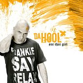 Play & Download See That Girl by Da Hool | Napster
