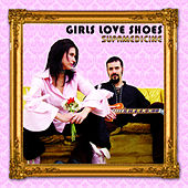 Play & Download Supamedicine by Girls Love Shoes | Napster
