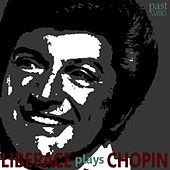 Liberace Plays Chopin by Liberace