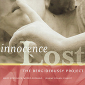 Play & Download Innocence Lost: The Berg-Debussy Project by Various Artists | Napster