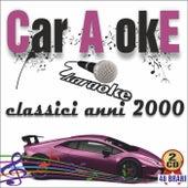 Car A okE - Classici anni 2000 di Various Artists