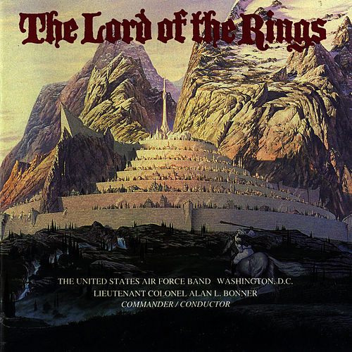 Play & Download The Lord of the Rings by Us Air Force Band | Napster