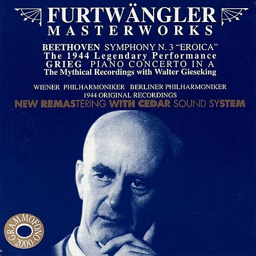 Play & Download Beethoven: Symphony No. 3 in E-Flat, Op. 55 'Eroica' and Grieg: Piano Concerto in A Minor, Op. 16 by Various Artists | Napster