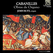 Play & Download Cabanilles: Obras de Organo by John Butt | Napster