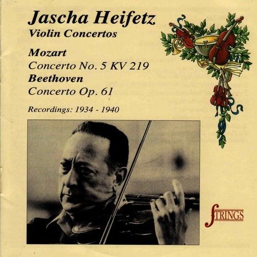 Play & Download Mozart, Beethoven: Violin Concertos by Jascha Heifetz | Napster