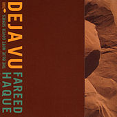 Play & Download Deja Vu by Fareed Haque | Napster