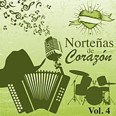 Norteñas de Corazón (Vol. 4) by Various Artists