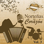 Norteñas de Corazón (Vol. 3) by Various Artists