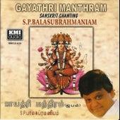 Gayathiri Mntram in Sanskrit Chanting by S.P.Balasubramaniam
