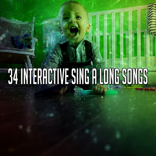 34 Interactive Sing A Long Songs by Songs For Children