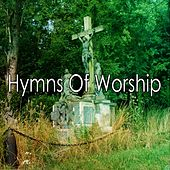 Hymns Of Worship by Praise and Worship