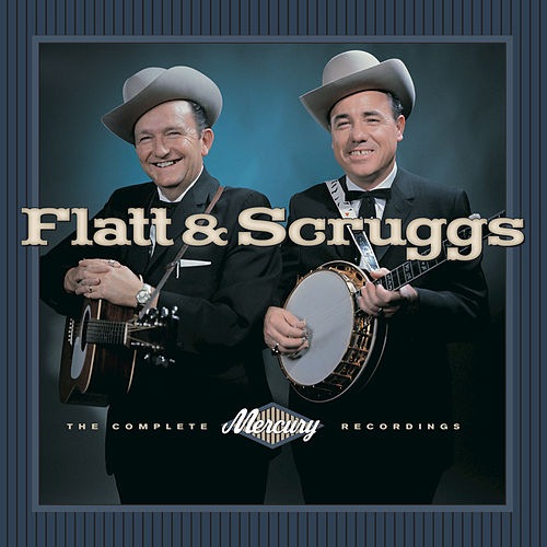 The Complete Mercury... by Flatt and Scruggs