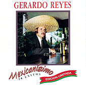 Play & Download Mexicanisimo by Gerardo Reyes | Napster