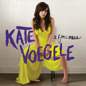 Play & Download A Fine Mess by Kate Voegele | Napster