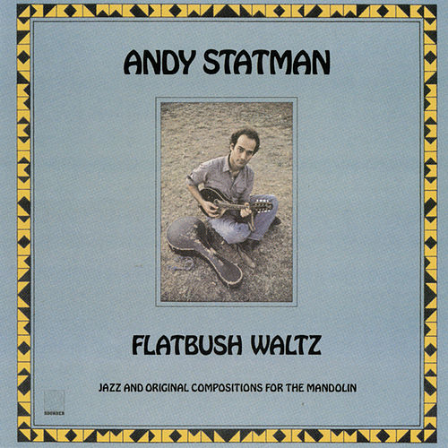 Flatbush Waltz by Andy Statman