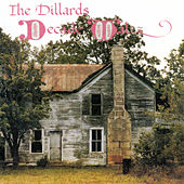Play & Download Decade Waltz by The Dillards | Napster